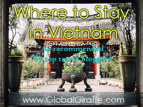 WHERE TO STAY IN VIETNAM